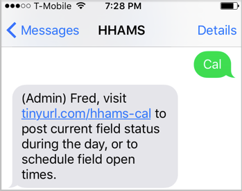 Text CAL to the system to get to the Field Calendar